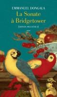 Emmanuel Dongala, La Sonate a Bridgetower (Actes Sud)