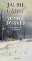 Voyage d'hiver, Jaume Cabré