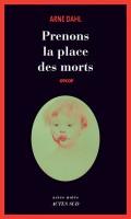 Prenons la place des morts, Arne Dahl (AS noir) - JJ. Bretou