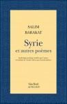 A propos de Syrie et autres poèmes, Salim Barakat