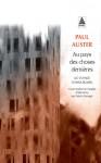 Au Pays des choses dernières, Paul Auster (par Léon-Marc Levy)