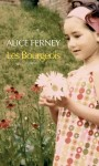 Les Bourgeois, Alice Ferney
