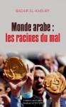 Monde arabe: les racines du mal, Bachir El-Khoury, par Gilles Banderier
