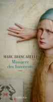 A propos de Massacre des Innocents, Marc Biancarelli, par Emmanuelle Caminade