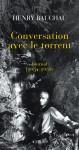 À propos de Conversation avec le torrent, Henry Bauchau, par Didier Ayres