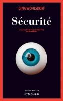 Sécurité, Gina Wohlsdorf (Actes Sud) - JJ. Bretou
