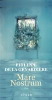 Mare Nostrum, Philippe de La Genardière (par Fanny Guyomard)