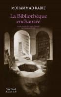 La Bibliothèque enchantée, Mohammad Rabie (par Tawfiq Belfadel)