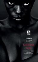 Les Bonnes Gens, Laird Hunt (Par Léon-Marc Levy)