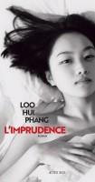 L'Imprudence, Loo Hui Phang (par Christelle d'Hérart-Brocard)