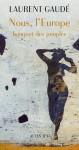 Nous, l'Europe, Banquet des peuples, Laurent Gaudé (par Patrick Devaux)