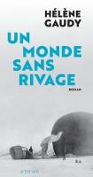 Un monde sans rivage, Hélène Gaudy (par Emmanuelle Caminade)