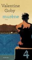 Murène, Valentine Goby (par Jean-François Mézil)