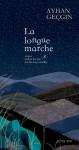 La Longue Marche, Ayhan Geçgin (par Tawfiq Belfadel)
