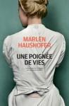 Une poignée de vies, Marlen Haushofer (par Patrick Devaux)