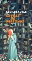 La Fille de Personne, Cécile Ladjali (par Pierrette Epsztein)