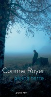 Pleine terre, Corinne Royer (par Pierrette Epsztein)