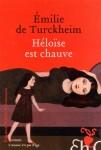 Héloïse est chauve, Emilie de Turckheim