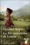 La vie contrariée de Louise, Corinne Royer