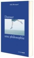 Danser, une philosophie, Julia Beauquel, par Marc Ossorguine