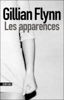 Les apparences, Gillian Flynn