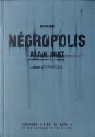 Négropolis, Alain Agat