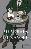 Mémoires d'un snobé, Marin de Viry