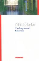 Une longue nuit d'absence, Yahia Belaskri
