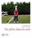 En plein dans la nuit, Hélène Gaudy et Bertrand Desprez