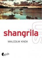 Shangrila, Malcolm Knox