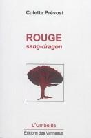 Rouge sang-dragon, Colette Prévost (2ème critique)
