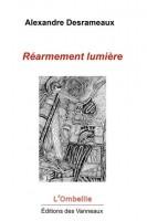 Réarmement lumière, Alexandre Desrameaux (par Murielle Compère-Demarcy)