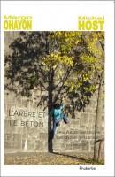 L'Arbre et le Béton, De la nature des choses, Des choses de la nature (dialogue), Margo Ohayon & Michel Host