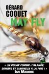 May Fly, Gérard Coquet (par Catherine Dutigny)