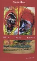 Méta Mor Phose?, Alain Marc (par Murielle Compère-Demarcy)