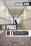Le pouce de l'assassin, Lawrence Block