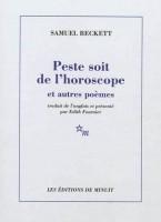 Peste soit de l'horoscope et autres poèmes, Samuel Beckett