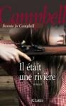 Il était une rivière, Bonnie Jo Campbell