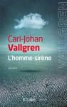 L'homme-sirène, Carl-Johan Vallgren