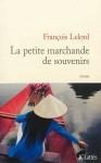 La petite marchande de souvenirs, François Lelord