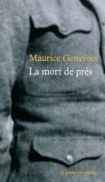 La mort de près, Maurice Genevoix