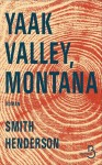 Yaak Valley, Montana, Smith Henderson