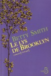 Le lys de Brooklyn, Betty Smith