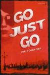 Go just go, Joe Schreiber