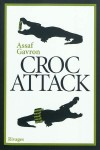 Croc Attack, Assaf Gavron