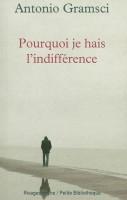 Pourquoi je hais l'indifférence, Antonio Gramsci