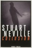 Collusion, Stuart Neville
