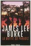 La moitié du paradis, James Lee Burke