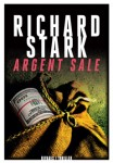 Argent sale, Richard Stark