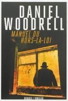 Manuel du Hors-la-loi, Daniel Woodrell
